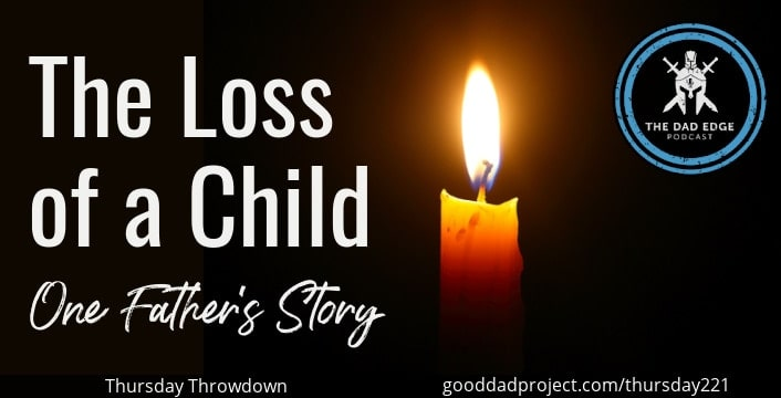 The Loss of a Child: One Father's Story