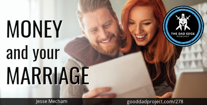 Money and Your Marriage with Jesse Mecham
