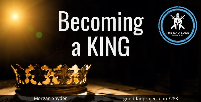 Becoming a King with Morgan Snyder