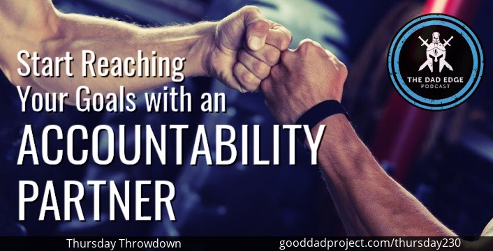 Start Reaching Your Goals with an Accountability Partner