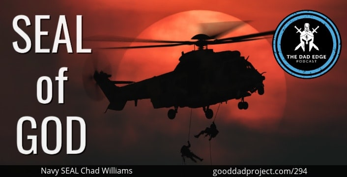 SEAL of God with Navy SEAL Chad Williams