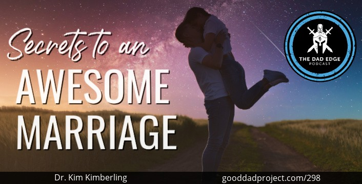 Secrets to an Awesome Marriage with Dr. Kim Kimberling