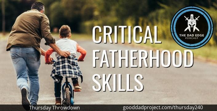 Critical Fatherhood Skills