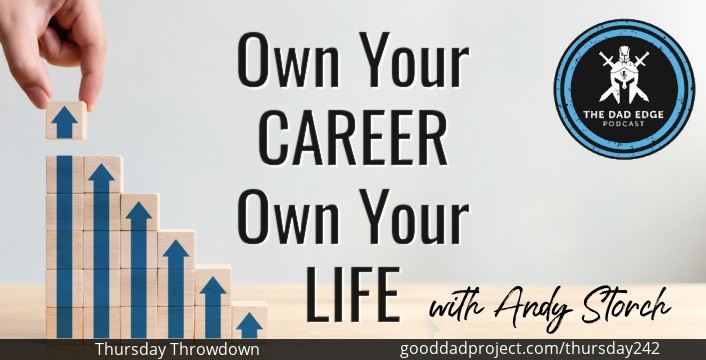 Own Your Career, Own Your Life with Andy Storch