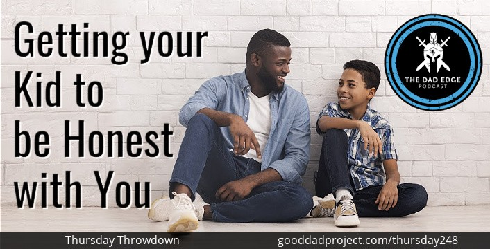 Getting Your Kid to Be Honest with You