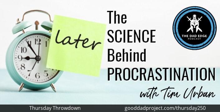 The Science Behind Procrastination with Tim Urban