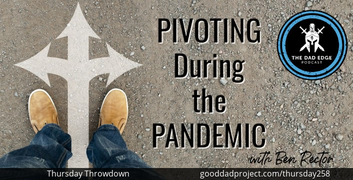 Pivoting During the Pandemic with Ben Rector