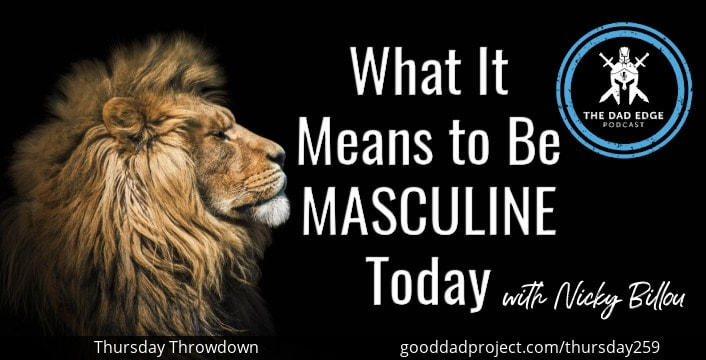 What It Means to Be Masculine Today