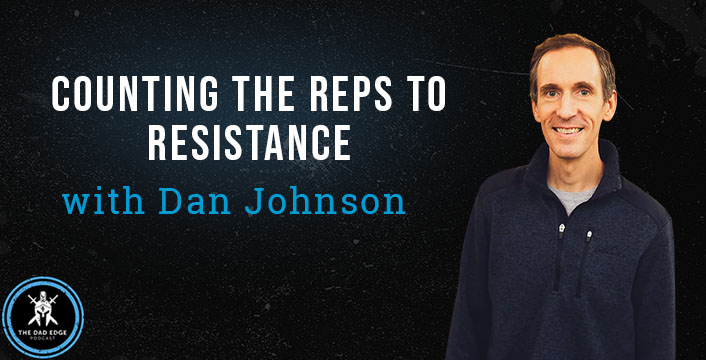 Counting the Reps to Resistance with Dan Johnson