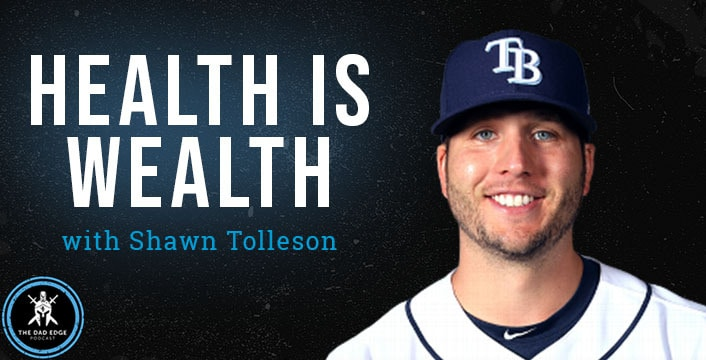Health is Wealth with Shawn Tolleson